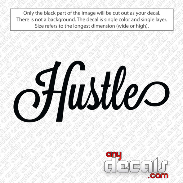 Hustle Script Decal Sticker