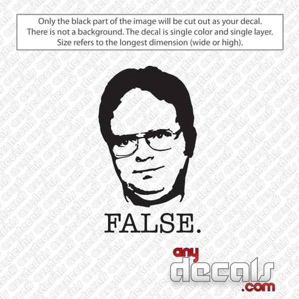 Dwight Schrute False The Office Decal Sticker