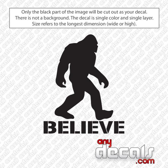 Sasquatch Bigfoot Believe Decal Sticker