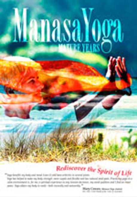 Manasa Yoga - Mature Years