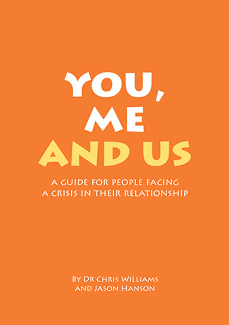 You, Me and Us booklet, a guide for people facing a crisis in their relationship