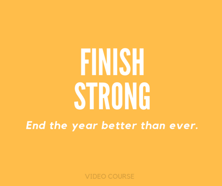 Finishing 2018 Strong