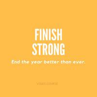 Finish Strong | Video Course