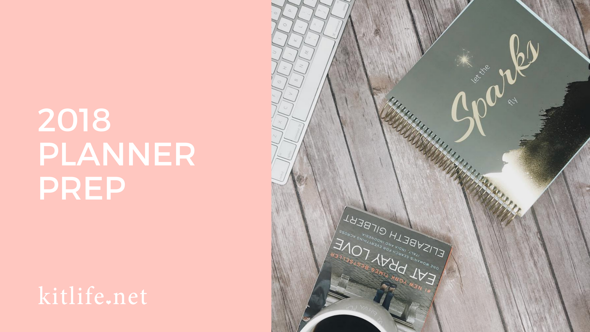 Getting your Life Planner Ready for 2018!
