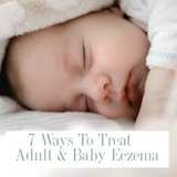 7 New Ways To Treat Adult & Baby Eczema
