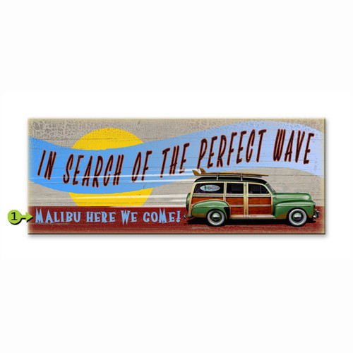 In Search of the Perfect Wave Personalized Signs