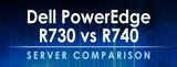 Dell PowerEdge R730 vs R740 Server Comparison