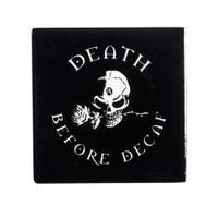 CC7 - Death Before Decaf Coaster