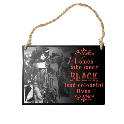 ALHS1 - Women Who Wear Black Sign