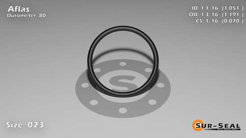 O-Ring, Black Aflas Size: 023, Durometer: 80 Nominal Dimensions: Inner Diameter: 1 5/98(1.051) Inches (2.66954Cm), Outer Diameter: 1 17/89(1.191) Inches (3.02514Cm), Cross Section: 4/57(0.07) Inches (1.78mm) Part Number: OR80AFL023