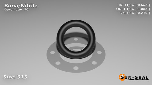 O-Ring, Black BUNA/NBR Nitrile Size: 313, Durometer: 70 Nominal Dimensions: Inner Diameter: 47/71(0.662) Inches (1.68148Cm), Outer Diameter: 1 5/61(1.082) Inches (2.74828Cm), Cross Section: 17/81(0.21) Inches (5.33mm) Part Number: ORBN313