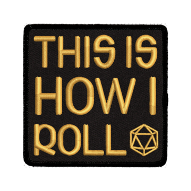 Iron-On Patch - This Is How I Roll