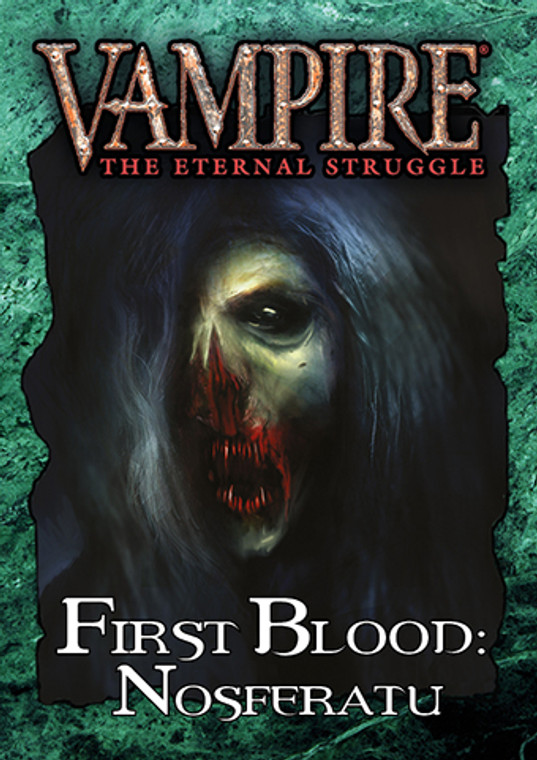 Vampire the Eternal Struggle First Blood Nosferatu
