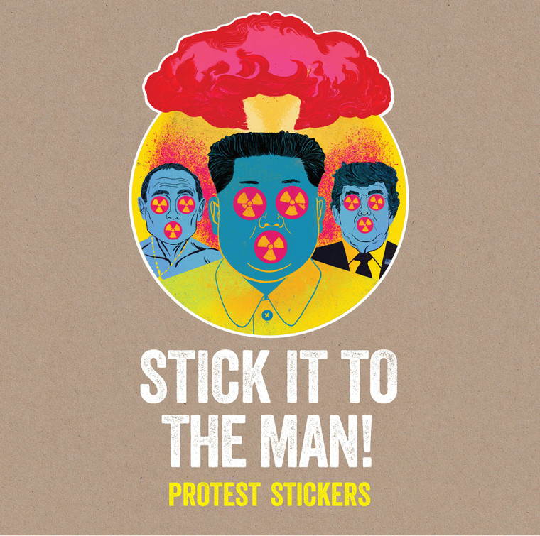 Stick It To The Man Protest Stickers