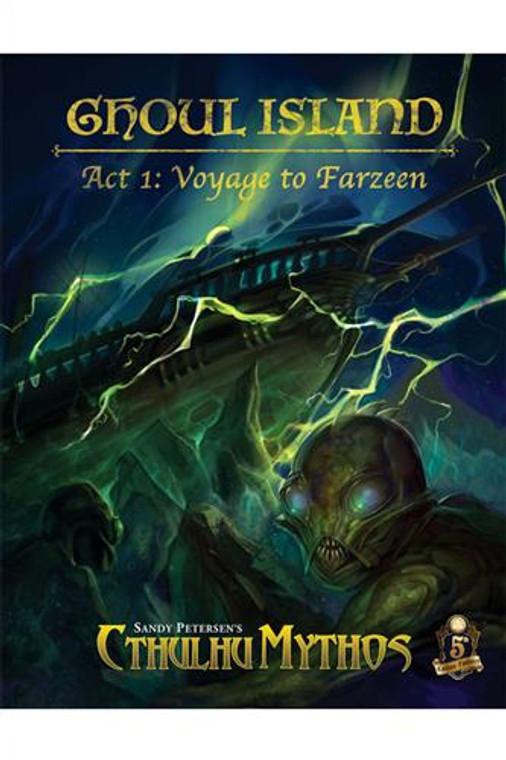 5E Cthulhu Mythos Ghoul Island Act 1 Voyage to Farzeen