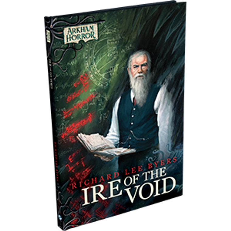 Arkham Horror Ire of the Void by Richard Lee Byers