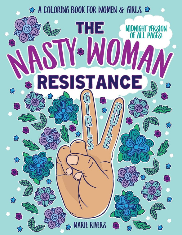 The Nasty Woman Resistance