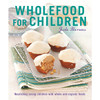 Wholefood for Children by Jude Blereau