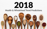Health & Wholefood Predictions for 2018