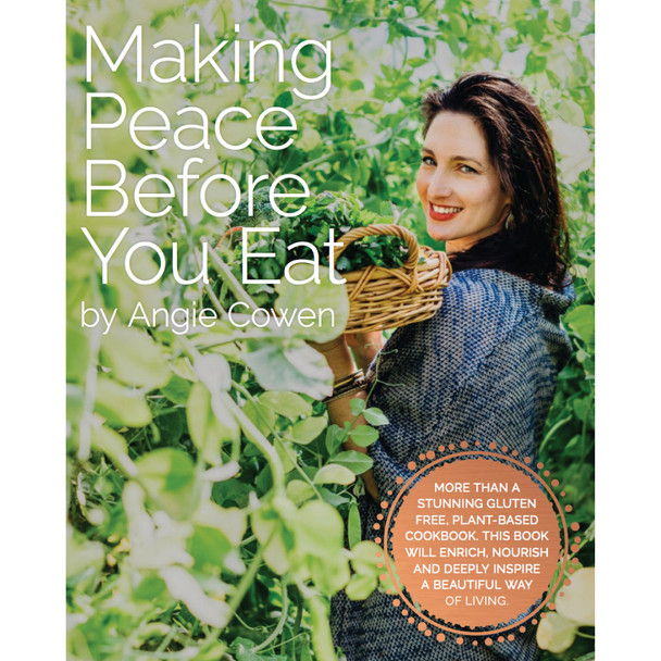 Making Peace Before You Eat by Angie Cowen