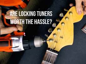 Locking vs  Traditional Tuners: Worth The Hassle? - Cream