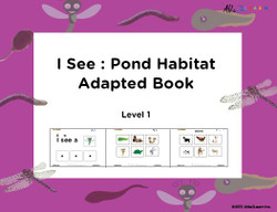 I SEE... Matching Identical Pictures: Pond  Animals: Adapted Book Level 1:  PAGES 31