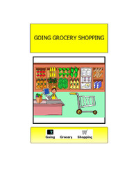 I CAN GO GROCERY SHOPPING: SOCIAL STORY: COMMUNITY PARTICIPATION SKILLS 13 PAGES
