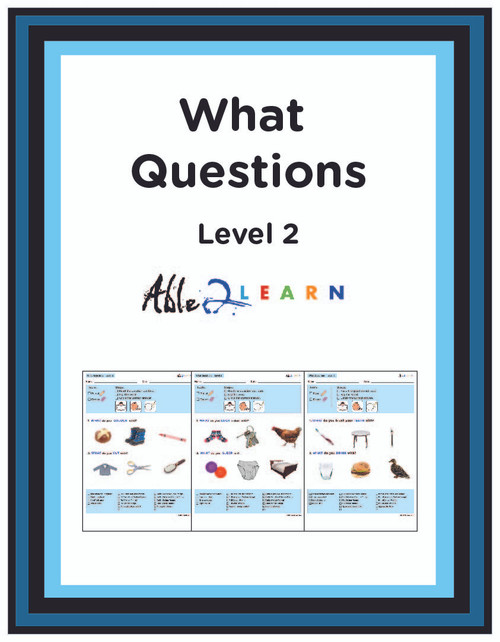 ANSWER WHAT QUESTIONS LEVEL 2: COMPREHENSION & LANGUAGE DEVELOPMENT 11 Pages