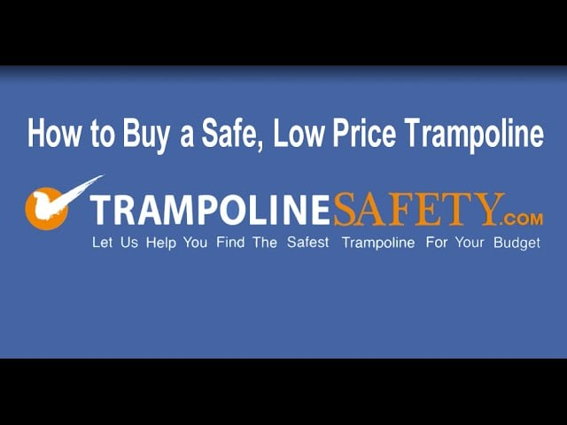 How to buy a safe, low price trampoline
