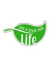 Toxic Free Life Pin