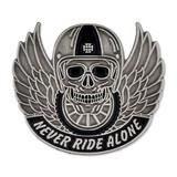 Never Ride Alone Pin