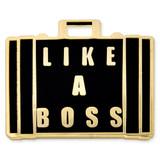 Like A Boss Pin