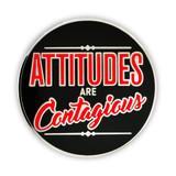Attitudes Are Contagious Lapel Pin