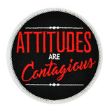Attitudes Are Contagious Patch