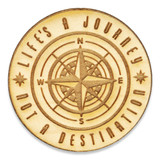Life Is A Journey Wood Pin