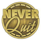 Never Quit Pin