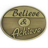 Believe and Achieve Pin