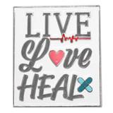 Live Love Heal Pin