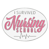I Survived Nursing School Pin