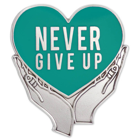 Never Give Up Pin - Teal Front