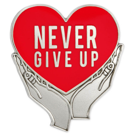 Never Give Up Pin Red Front