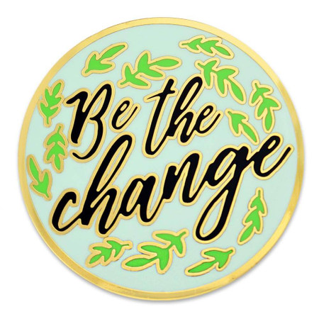 Be The Change Lapel Pin Front