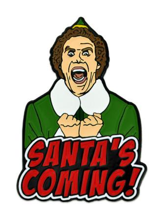 Santa's Coming Pin Front