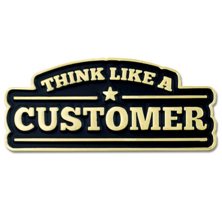Think Like A Customer Pin Front