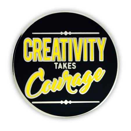 Creativity Takes Courage Lapel Pin front