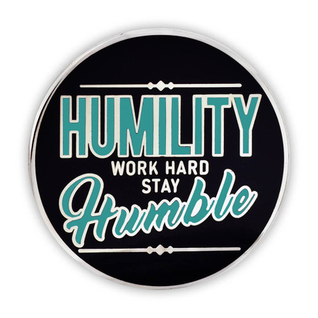 Humility Work Hard Lapel Pin Front