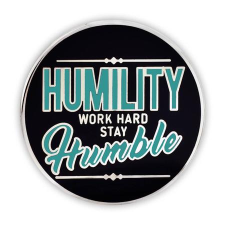 Humility Work Hard Lapel Pin Front
