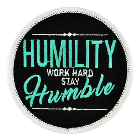 Humility Work Hard Patch
