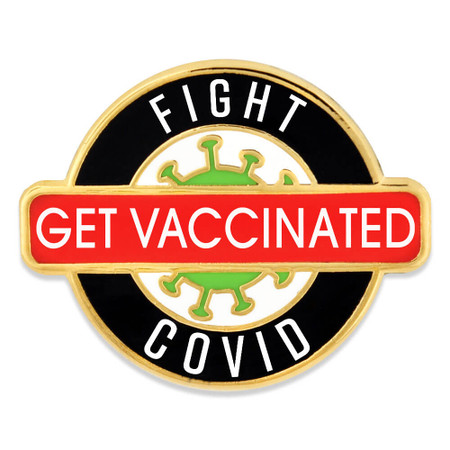Fight Covid Get Vaccinated Pin Front