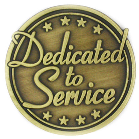 Dedicated to Service Pin Front